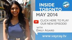 Toronto Travel Guide | May 2014 -  Top Attractions, Restaurants & Retail...