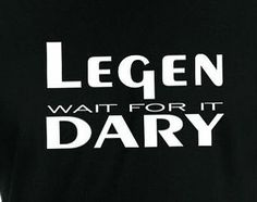 For grad cap? College has been legend wait for it dary graduation cap - Google Search