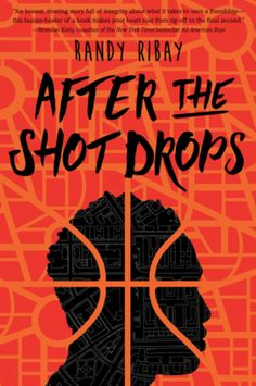 After the Shot Drops: DIVBA powerful novel about friendship, basketball, and one teen's mission to create a better life for his family in the tradition of Jason Reynolds, Matt de la Pena, and Walter Dean Myers. /B/DIV Ya Books, Good Books, Books To Read, Athletic Scholarships, Feeling Betrayed, All American Boy, Young Adult Fiction, Books For Teens, Book Cover Design