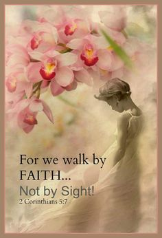 Walk by faith Bible Verses Quotes, Bible Scriptures, Faith Quotes, Inspirational Scriptures, Scripture Memorization, Biblical Verses, Walk By Faith, Faith In God, Favorite Bible Verses