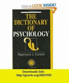Dictionary of Psychology (9781583910283) Raymond J. Corsini , ISBN-10: 158391028X  , ISBN-13: 978-1583910283 ,  , tutorials , pdf , ebook , torrent , downloads , rapidshare , filesonic , hotfile , megaupload , fileserve