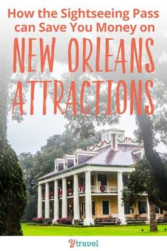 The New Orleans Sightseeing Pass will save you money on New Orleans attractions. There are so many cool things to do in New Orleans with kids. This pass will save you money on places like World War II Museum, swamp tour, plantation homes, hop on hop off bus, walking tours and more. Check it out. #NewOrleans #travel #louisiana #NOLA #familytravel #traveltips #vacation #familyvacation