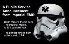 A Public Service Announcement From Imperial EMS Darth Vader's Theme Song the Imperial March Is 104 Beatsminute the Perfect Tune to Hum While You Do CPR Ems Humor, Medical Humor, Nurse Humor, Medical Care, Emt Memes, Paramedic Quotes, Nursing Memes, Firefighter Emt, Volunteer Firefighter