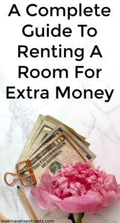 Check out this complete guide to renting a room for extra money. This is a great list!
