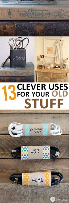 13 Clever Uses for Your Old Stuff - Money Hacks Ideas Prácticas, Thrift Store Crafts, Diy Décoration, Reuse Recycle, Organization Hacks, Getting Organized, Cleaning Hacks, Helpful Hints, Diy Home Decor