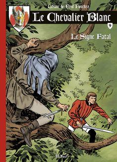 Le retour du Chevalier Blanc en intégrale - http://www.ligneclaire.info/funcken-bdmust-16439.html