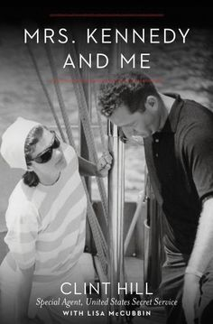 Mrs. Kennedy and Me: An Intimate Memoir http://amzn.to/HjFCmJ