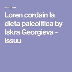 Loren cordain la dieta paleolitica by Iskra Georgieva - issuu