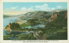 """Rooster Rock and Crown Point, showing the Rooster Rock Cannery, ca.1920  Penny Postcard, ca.1920, """"Columbia River Gorge, Columbia River Highway 25 miles east of Portland. Seen from Union Pacific System Trains."""" View of Rooster Rock and Crown Point, Oregon, with the Rooster Rock Cannery. Union Pacific System Pictorial Post Card, """"The Scenic Columbia River Route to the Pacific Northwest"""". In the private collection of Lyn Topinka."""