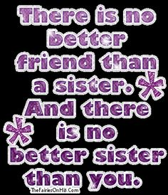 My sister Sandy Hinojosa. She is a awesome mother and wife! She is the best sister anyone can have! I love her! I Love You Sister, Best Sister, Soul Sisters, Little Sisters, Three Sisters, Great Quotes, Love Quotes, Awesome Quotes, Hindu Quotes