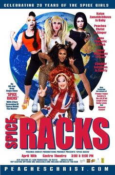 THIS is what the world needs: drag queens as the Spice Girls! (And, yes, this is an actual event! Coming to my neck of the woods next month!)