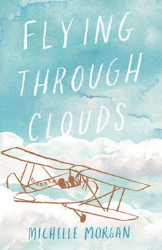 Clancy Tucker's Blog: 5 April 2017 - 'FLYING THROUGH CLOUDS' – Blog Tour – MICHELLE MORGAN