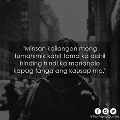Just keep silence 😌 Memes Pinoy, Pinoy Quotes, Tagalog Love Quotes, Me Quotes, Tagalog Quotes Patama, Rhyming Quotes, Filipino Quotes, Hugot Lines Tagalog, Mahal Kita