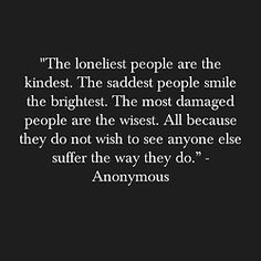 So True there are few ppl like this in this world.. majority are the opposites demaged souls who play the victims and prey on kindness and take advantage.. they will never learn nor change - MoonDiva8