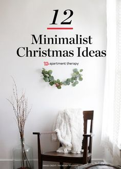 "A Minimalist Christmas: 12 Understated (But Still Gorgeous) Decorating Ideas | ""Decorating for the holidays"" often feels like an expensive and time-consuming undertaking, but there's another way to do Christmas: embracing the Danish concept of hygge (simple, cozy and comforting). Often nature-inspired and monochrome in look, check out these ideas for a Scandi-inspired, minimal holiday at home."