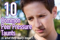 There are some very common peer pressure taunts that have withstood the test of time. They were used 50 years ago or 100 years ago, and they are just as effective today as they were then. In my next two blog posts, we are going to talk about Peer P