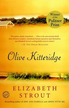 Olive Kitteridge by Elizabeth Strout Set in Maine, US Read June 2016