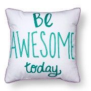 """Be Awesome Throw Pillow - 18"""" x 18"""" - Multicolor - Pillowfort™"""