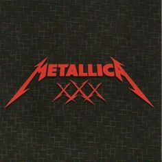 Metallica ‎– The First 30 Years