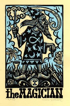Magician Wizard Tarot, 2014 ~ Linocut, 5 x 8 inch ~ Neil Stavely ~ He represents practicality, energy, creativity, determination and concentration. He points to the querent's talents and potential, encouraging transformation.