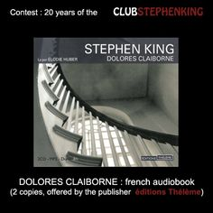 Reminder : the Editions Theleme are offering numerous audiobooks based on Stephen King !    Link to the contest >>> http://clubstephenking.com