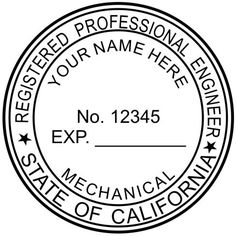 This is a sample #California #Seal with the Expiration Date on the Engineer Seal