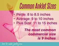 Anklet Common Anklet Sizes Infographic Poster - Getting the right anklet size can be tricky. Learn how to measure and size your ankle bracelet for perfect drape, or, alternatively, how to make it adjustable Ankle Jewelry, Jewelry Bracelets, Diy Jewelry, Jewlery, Jewelry Ideas, Jewelry Kits, Jewelry Quotes, Diamond Necklaces, Beach Jewelry