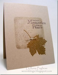 LeAnne Pugliese Magnificent Maple sympathy card on Kraft Leaf Cards, Beautiful Handmade Cards, Get Well Cards, Scrapbook Cards, Scrapbooking, Fall Cards, Masculine Cards, Funny Cards, Sympathy Cards