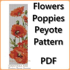 Flowers Poppies Peyote Pattern Beading  Tutorial by BeadingPattern, $5.00