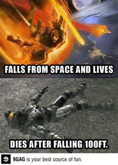 Video game logic. Screw you Halo. And skyrim while we're at it!