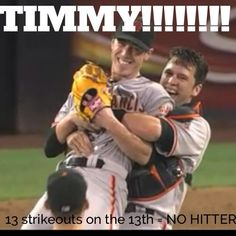 no hitter Timmy in 2014!!!    S.F. Giants 2013 ~ Lincecum No Hitter 07-13-13
