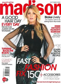 The beautiful Blake Lively on the Cover of Madison AUSTRALIA, October 2012 wearing  a Gucci piece: www.gucci.com
