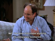 Infp, Tv Quotes, Movie Quotes, Jokes Quotes, 5sos, George Costanza, And So It Begins, Medical, Reaction Pictures