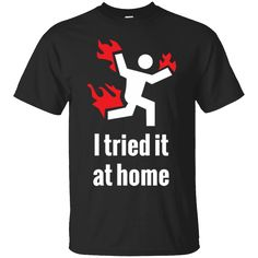 Hi everybody!   I Tried It At Home T-shirt - Funny Science T-shirt   https://zzztee.com/product/i-tried-it-at-home-t-shirt-funny-science-t-shirt/  #ITriedItAtHomeTshirtFunnyScienceTshirt  #IFunny #TriedT #ItTScienceTshirt #AtTshirt #HomeT #T #shirt #shirt #FunnyScience #Funny #ScienceT #T #shirt # #