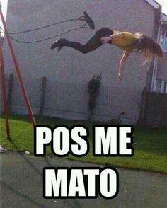 Pos me mato meme risa español