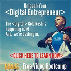 ENTREPRENEURS! Click here to learn more about the digital gold rush and how to start your online marketing business!