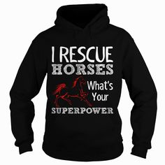 I Rescue Horses Whats Grandpa Grandma Dad Mom Girl Boy Guy Lady Men Women Man Woman #Horse Cowboy , Order HERE ==> https://www.sunfrog.com/Pets/127806943-791991543.html?70559, Please tag & share with your friends who would love it, #renegadelife #jeepsafari #xmasgifts  #horse tattoo simple, indian horse tattoo, wild horse tattoo   #bowling #chihuahua #chemistry #rottweiler #family #entertainment #food #drink #gardening #geek #hair #beauty #health #fitness #history