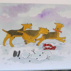 This card measures 4 by 5 and has a image of 3 Airedales running through the snow after destroying a snowman. Says Merry Christmas and Fox Terriers, Wire Fox Terrier, Airedale Terrier, Christmas Door Wreaths, Christmas Dog, Merry Christmas, All Dogs, Best Dogs, Dashing Through The Snow