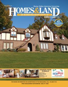 New Issue: Homes & Land of Monmouth County - South New Jersey #homesandlandmagazine