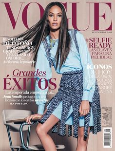 Top model Joan Smalls makes her Vogue Mexico cover debut for the magazine's September 2015 issue. The newsstand cover features Joan wearing a look from Dior's… Vogue Japan, Vogue Uk, Vogue Korea, Vogue Magazine Covers, Fashion Magazine Cover, W Magazine, Fashion Cover, New Fashion, Fashion Models