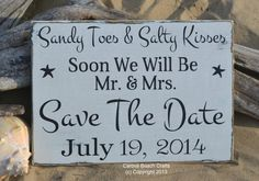 Save The Date Wedding Sign  Beach Wedding Sandy Toes and Salty Kisses Mr Mrs