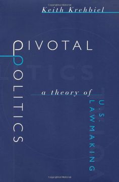 Pivotal Politics: A Theory of U.S. Lawmaking -  	     	              	Price: $  22.00             	View Available Formats (Prices May Vary)        	Buy It Now      Politicians and pundits alike have complained that the divided governments of the last decades have led to legislative gridlock. Not so, argues Keith Krehbiel, who advances the...