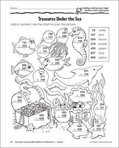 Treasures Under the Sea: Adding and Subtracting with Numbers, With Regrouping Worksheets For Grade 3, Addition Worksheets, Coloring Worksheets, Subtraction Worksheets, Comprehension Worksheets, Adding And Subtracting, Color By Numbers, School Programs, 2nd Grade Math