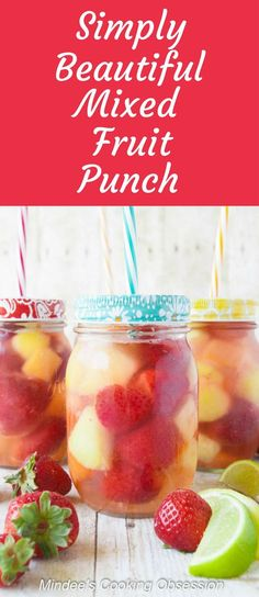 Simply Beautiful Mixed Fruit Punch- a refreshing punch that can be poured over any blend of mixed fruit.  Non-alcoholic. via /https/://www.pinterest.com/mindeescooking/