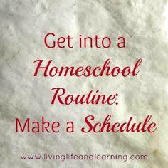 Get into a Homeschool Routine – Make a Schedule