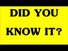 DID YOU KNOW IT? =^_^= - YouTube