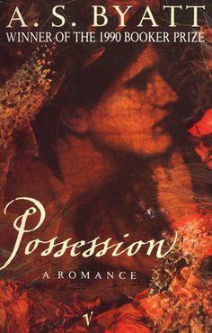 Possession: A Romance by A. S. Byatt - A romance novel between two poets