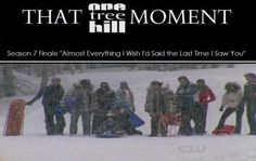 THAT #OTH MOMENT Season 7 Finale