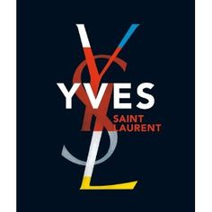 Yves Saint Laurent-one of My favs