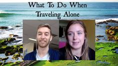 What To Do When Traveling Alone